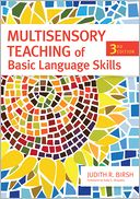 Multisensory Teaching of Basic Language Skills by Judith R. Birsch: Book Cover