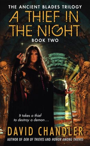 A Thief in the Night (Ancient Blades Trilogy #2)