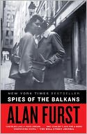 Spies of the Balkans by Alan Furst: NOOK Book Cover