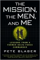 download The Mission, the Men, and Me : Lessons from a Former Delta Force Commander book