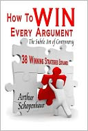 download How to Win Every Argument : The Subtle Art of Controversy book
