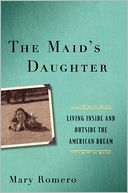 The Maid's Daughter by Mary Romero: Book Cover