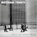 Exile on Mainstream [USB] by Matchbox Twenty: CD Cover