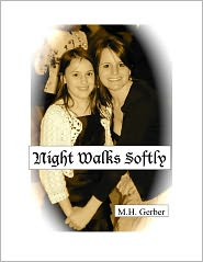 Night Walks Softly by Maureen Gerber: NOOK Book Cover