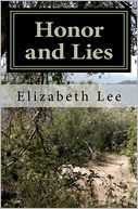 Honor and Lies by Elizabeth Lee: Book Cover