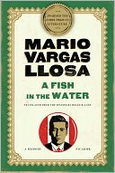 A Fish in the Water by Mario Vargas Llosa: NOOK Book Cover