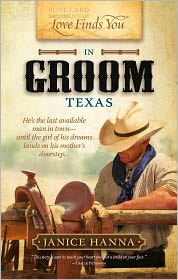 Love Finds You in Groom, Texas by Janice Hanna: Book Cover