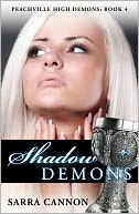 Shadow Demons (Peachville High Demons Series #4) by Sarra Cannon: NOOK Book Cover