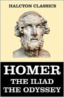 The Iliad and the Odyssey of Homer by Homer: NOOK Book Cover