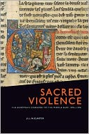 download Sacred Violence : The European Crusades to the Middle East, 1095-1396 book