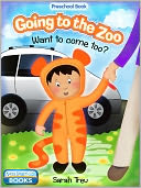 Going to the Zoo - Want to come too? by Sarah Treu: NOOK Book Cover
