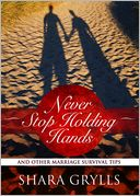 Never Stop Holding Hands by Shara Grylls: Book Cover