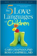 The Five Love Languages of Children by Gary Chapman: Book Cover