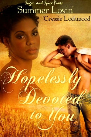 Hopelessly Devoted to You (Interracial Erotic Romance)