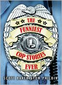download The Funniest Cop Stories Ever book