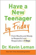 Have a New Teenager by Friday by Kevin Leman: NOOK Book Cover
