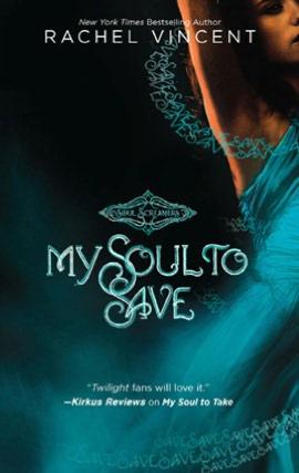 Rachel Vincent My Soul to Save