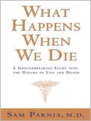 What Happens When We Die? by Sam Parnia: NOOK Book Cover