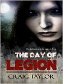 The Day of Legion by Craig Taylor: NOOK Book Cover