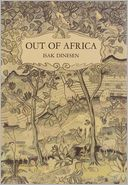 Out of Africa by Isak Dinesen: NOOK Book Cover