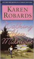 Walking after Midnight by Karen Robards: NOOK Book Cover