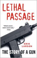 Lethal Passage by Erik Larson: NOOK Book Cover