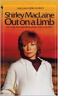 Out on a Limb by Shirley MacLaine: NOOK Book Cover