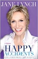 Happy Accidents by Jane Lynch: Book Cover