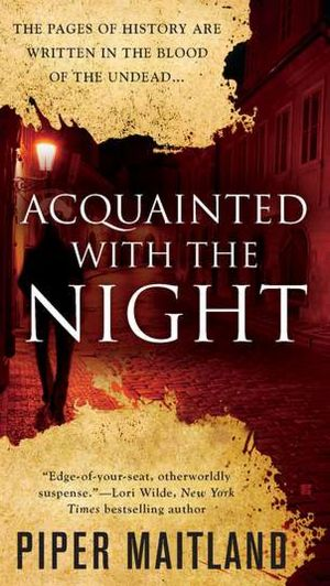 Acquainted with the Night Piper Maitland