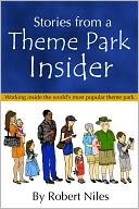 Stories from a Theme Park Insider by Robert Niles: NOOK Book Cover
