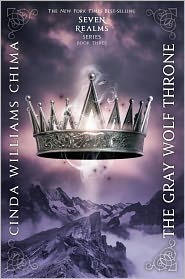 The Gray Wolf Throne (The Seven Realms Series #3) by Cinda Williams Chima: Book Cover