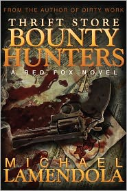 Thrift Store Bounty Hunters by Michael Lamendola: NOOK Book Cover