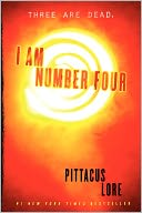 I Am Number Four (Lorien Legacies Series #1) by Pittacus Lore: Book Cover