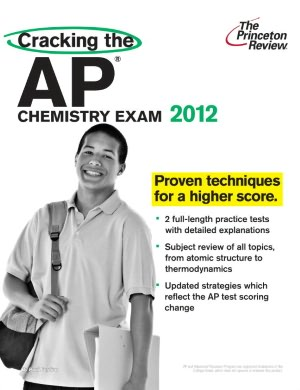 Free downloadable books for android Cracking the AP Chemistry Exam, 2012 Edition