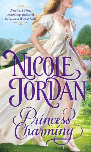 Ebook and magazine download free Princess Charming  (English Edition) by Nicole Jordan 9780345525277