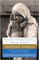 Where There Is Love, There Is God by Mother Teresa: Book Cover