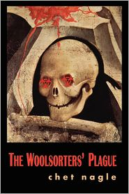 The Woolsorter's Plague by Chet Nagle: Book Cover