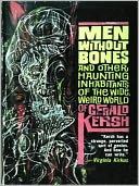 download Men Without Bones and Other Haunting Inhabitants of the Wide, Weird World book