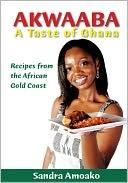 NOOK VERSION - AKWAABA: A TASTE OF GHANA