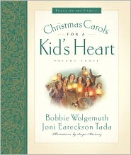 Christmas Carols for a Kid's Heart, Vol. 3 by Joni Eareckson Tada: Book Cover