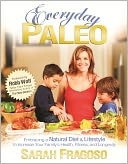 Everyday Paleo by Sarah Fragoso: NOOK Book Cover