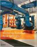 download Mastering Autodesk Revit MEP 2012 book