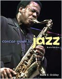 Concise Guide to Jazz by Mark C. Gridley: Book Cover