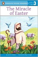 The Miracle of Easter by Jean M. Malone: Book Cover