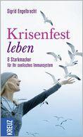 download Krisenfest leben : 8 Starkmacher f�r Ihr psychisches Immunsystem book