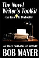 download The Novel Writer's Toolkit : From Idea to Best-Seller book