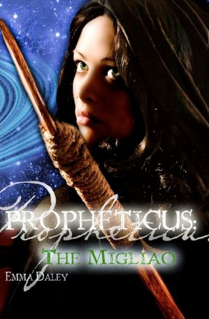 Propheticus: the Migliao: The Migliao