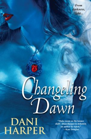 Dani Harper Changeling Dawn