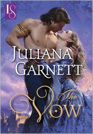 The Vow by Juliana Garnett: NOOK Book Cover
