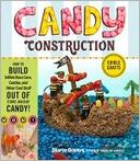 download Candy Construction : How to Build Race Cars, Castles, and Other Cool Stuff out of Store-Bought Candy book